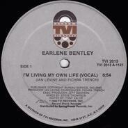 Earlene Bentley - I'm Living My Own Life