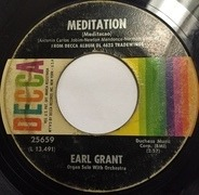 Earl Grant - Meditation / Without A Song