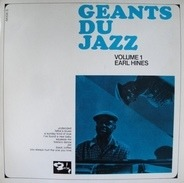Earl Hines - Géants Du Jazz Volume 1