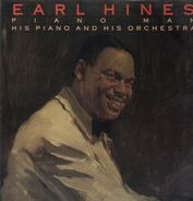 Earl Hines - Piano Man. His Piano And His Orchestra.