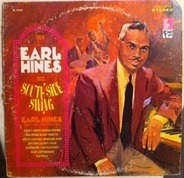 Earl Hines And His Orchestra - South Side Swing (1934-1935)
