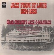 Chas. Creath's Jazz-O-Maniacs - Jazz From St. Louis 1924-1926