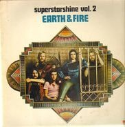 Earth & Fire - Superstarshine Vol. 2