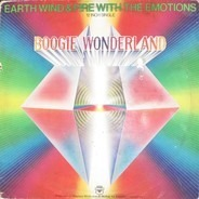 Earth, Wind & Fire With The Emotions - Boogie Wonderland