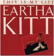 Eartha Kitt - This Is My Life