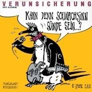 EAV (Erste Allgemeine Verunsicherung) - Kann Denn Schwachsinn Sünde Sein...?
