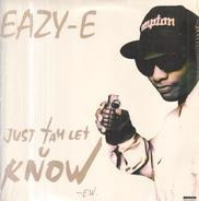 Eazy-E - Just Tah Let You Know