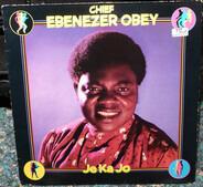 Ebenezer Obey - Je Ka Jo