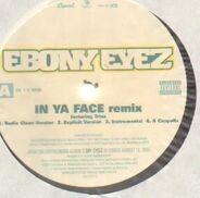 Ebony Eyez - In Ya Face