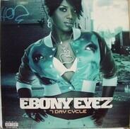 Ebony Eyez - 7 Day Cycle