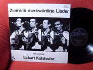 Eckart Kahlhofer - Ziemlich Merkwürdige Lieder