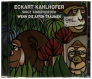 Eckart Kahlhofer - Wenn Die Affen Träumen (Eckart Kahlhofer Singt Kinderlieder)