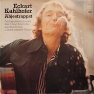 Eckart Kahlhofer - Abjestrappst