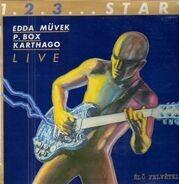 Edda Müvek, P. Box, Karthago - 1.2.3... Start