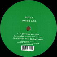Eddie C - Remixed Vol. 2