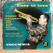 Eddie Calvert - Easy To Love