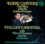 Eddie Calvert - The Man With The Golden Trumpet - Italian Carnival