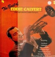 Eddie Calvert - The Best Of - ( The Man With The Golden Trumpet )