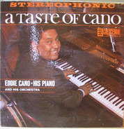 Eddie Cano, His Piano, Orchestra & Chorus - A Taste Of Cano
