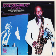 Eddie 'Cleanhead' Vinson And The Muse Allstars - Live at Sandy's