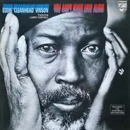Eddie 'Cleanhead' Vinson Featuring Larry Coryell - You Can't Make Love Alone
