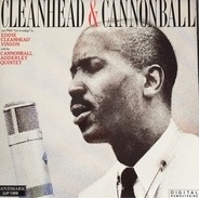 Eddie 'Cleanhead' Vinson with the Cannonball Adderley Quintet - Cleanhead & Cannonball