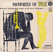 Eddie Condon And His All-Stars - Memories Of Bix