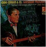 Eddie Condon & Co. - Gershwin Program Vol. 1 (1941-1945)
