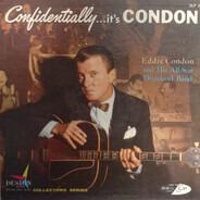 Eddie Condon - Confidentially ... It's Condon