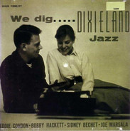 Eddie Condon - We Dig Dixieland Jazz