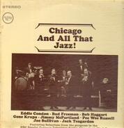 Eddie Condon, Bud Freeman, Bob Haggart, Gene Krupa, Jimmy McPartland - Chicago And All That Jazz!