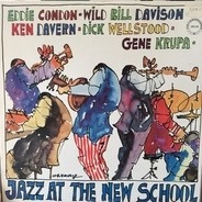 Eddie Condon, Wild Bill Davison, Ken Davern, Dick Wellstood, Gene Krupa - Jazz at the New School