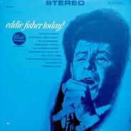 Eddie Fisher - Eddie Fisher Today!