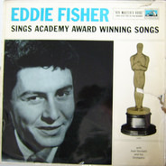 Eddie Fisher With Axel Stordahl Orchestra - Sings Academy Award Winning Songs