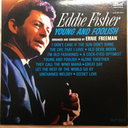 Eddie Fisher - Young And Foolish