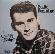 Eddie Fontaine - Cool It Baby!