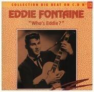 Eddie Fontaine - Who's Eddie?