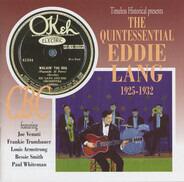 Eddie Lang - The Quintessential Eddie Lang 1925-1932