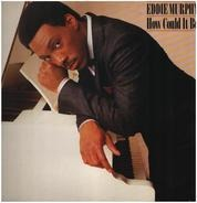 Eddie Murphy - How Could It Be