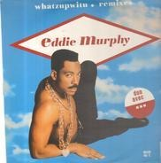 Eddie Murphy - Whatzupwitu (Remixes)