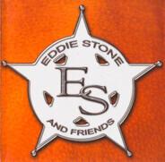 Eddie Stone And Friends - Eddie Stone And Friends