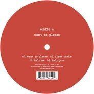 Eddie C - Want To Please