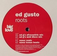 ED GUSTO - ROOTS