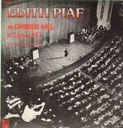 Edith Piaf - Edith Piaf Au Carnegie Hall le 13 Janvier 1957