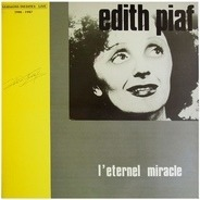 Edith Piaf - L'Eternel Miracle: Versions Inedites - Live 1946-1947