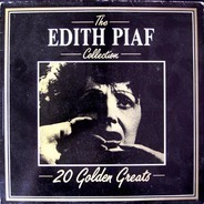 Edith Piaf - The Edith Piaf Collection - 20 Golden Greats
