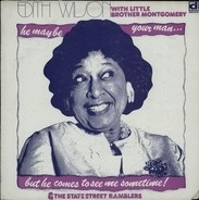 Edith Wilson - He May Be Your Man (But He Comes to See Me Sometimes)