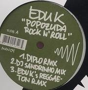 Edu K - Popozuda Rock'n'roll