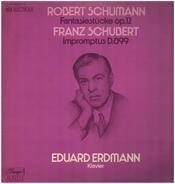 Schuber / Schumann - Eduard Erdmann - Schumann-Fantasiestücke op.12, Schubert-Impromptus D.899