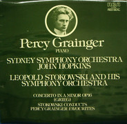 Edvard Grieg , Percy Grainger , The Sydney Symphony Orchestra , John Hopkins , Leopold Stokowski An - Concerto In A Minor, Op. 16 • Stokowski Conducts Percy Grainger Favourites